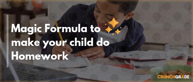 Homework formula for your child | CrunchGrade