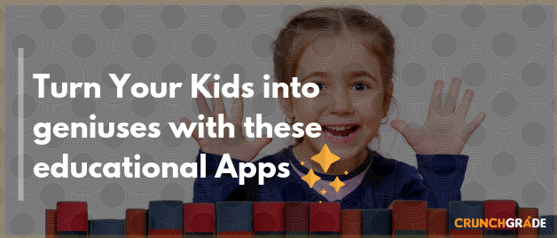 est Educational Apps for kids _ CrunchGrade