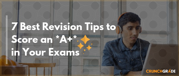 7-Best-Revision-Tips-for-exams-CrunchGrade
