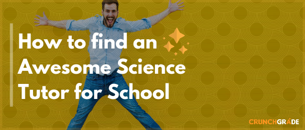 find-a-science-tutor-crunchgrade